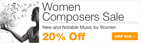 Women Composers Sale - Save 20% on notable and new sheet music!