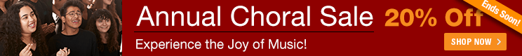 Annual Choral Sale - 20% off sheet music for church choir, school chorus, and community choir!