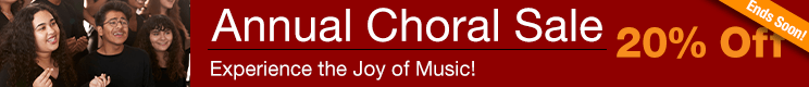 Annual Choral Sale -20% off sheet music for church choir, school chorus, and community choir!