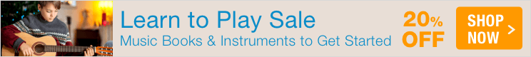 Learn to Play Sale - save 20% on instruments and method books to teach yourself a musical instrument!