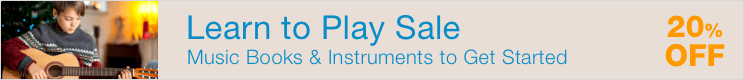 Learn to Play Sale - save 20% on instruments and method books to teach yourself to play a musical instrument!