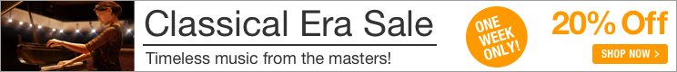 Classical Era Music Sale - 20% off sheet music from the masters!