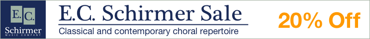 E.C. Schirmer Music Sale - 20% off classical and contemporary choral sheet music!