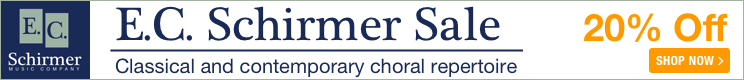 E.C. Schirmer Music Sale - 20% off classical and contemporary choral music!