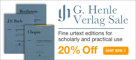 G. Henle Sale - 20% off off fine Urtext editions of Classical masterpieces!