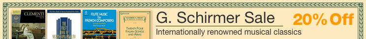 G. Schirmer Music Sale - 20% off internationally renowed musical classics