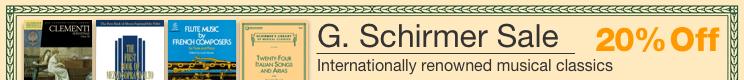 G. Schirmer Music Sale - 20% off internationally renowed musical classics