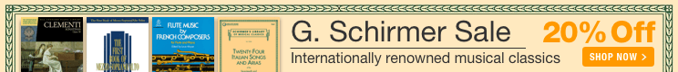 G. Schirmer Music Sale - 20% off internationally renowned musical classics