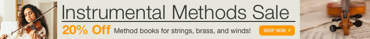 Instrumental Methods Sale - 20% off method books and etudes for strings, winds, brass, and percussion!