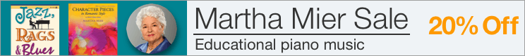 Martha Mier Music Sale - 20% off original compositions and arrangements for piano!