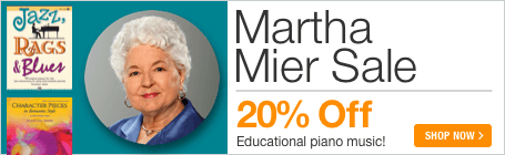 Martha Mier Sale - 20% off educational piano sheet music!