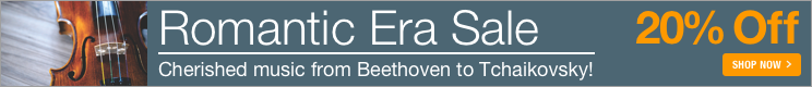 Romantic Era Music Sale - 20% off sheet music from favorite composers from the Romantic Era!